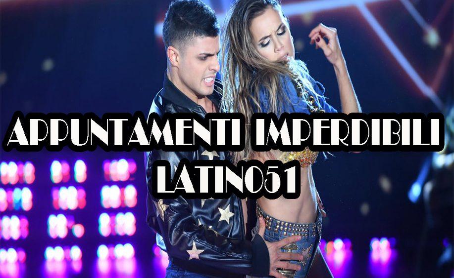 Appuntamenti Imperdibili 2018 Latino51 Bologna